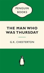 The Man Who Was Thursday : Green Popular Penguins The - G. K. Chesterton