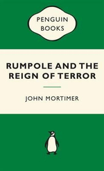 Rumpole and the Reign of Terror : Green Popular Penguins - Sir John Mortimer