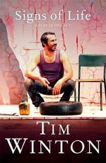 Signs of Life - Tim Winton