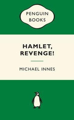 Hamlet, Revenge! : Green Popular Penguins - Michael Innes