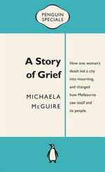 A Story of Grief - Michaela McGuire