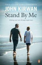 Stand by Me - John Kirwan
