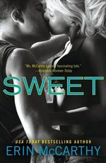 Sweet : True Believers series : Book 2 - Erin McCarthy