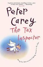The Tax Inspector - Peter Carey