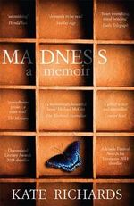 Madness : A Memoir - Kate Richards