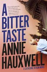 A Bitter Taste - Annie Hauxwell