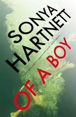 Of a Boy - Sonya Hartnett