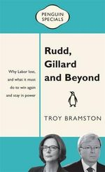 Rudd, Gillard and Beyond : Penguin Specials - Troy Bramston