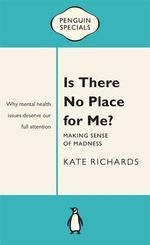 Is There No Place : Penguin Special - Kate Richards