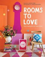 Rooms to Love : Style Inspiration for Every Home - LeeAnn Yare