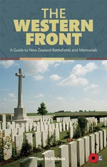 The Western Front : A Guide to New Zealand Battlefields and Memorials - Ian McGibbon