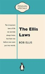 The Ellis Laws : Penguin Special - Bob Ellis