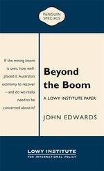 Beyond the Boom : Penguin Special - John Edwards