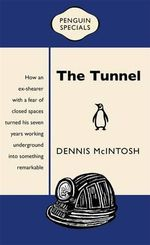 The Tunnel : Penguin Special - Dennis McIntosh