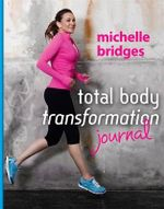 Total Body Transformation Journal - Michelle Bridges