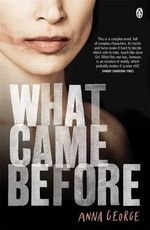 What Came Before - Anna George