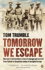 Tomorrow We Escape - Tom Trumble