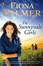 Sunnyvale Girls the - Fiona Palmer