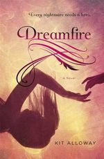 Dreamfire - Kit Alloway