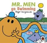 Mr Men and Little Miss : Mr Men Everyday: Mr Men Go Swimming - Hargreaves Roger