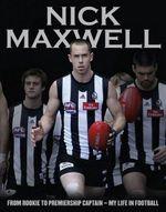Nick Maxwell : A Celebration - Nick Maxwell