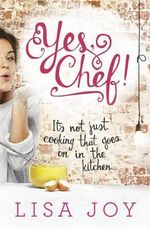 Yes, Chef! - Lisa Joy