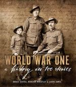 World War One : A History in 100 Stories - Bruce Scates