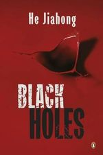Black Holes : Hong Jun Investigates - Jiahong He