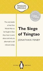 The Siege of Tsingtao : Penguin Special  - Jonathan Fenby