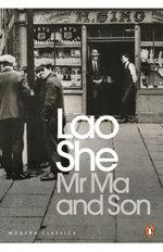 Mr Ma and Son - Lao She