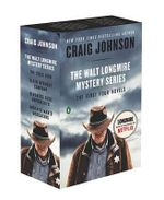 The Walt Longmire Mystery Series Boxed Set : Another Man's Moccasins/Kindness Goes Unpunished/Death Without Company/The Cold Dish - Assistant Professor Craig Johnson