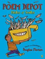 Poem Depot : Aisles of Smiles - Douglas Florian