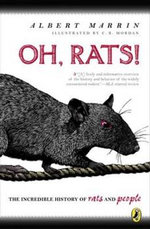 Oh Rats! : The Story of Rats and People - Albert Marrin