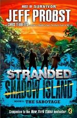 The Sabotage : Stranded, Shadow Island - Jeff Probst