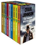 The Longmire Mystery Series Boxed Set Volumes 1-9 : The First Nine Novels - Craig Johnson