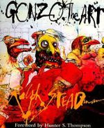 Gonzo, the Art :  The Art - Ralph Steadman