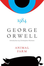 Animal Farm and 1984 - George Orwell