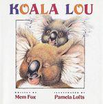 Koala Lou - Mem Fox
