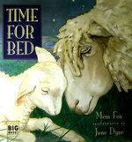 Time for Bed - Mem Fox