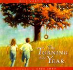 The Turning of the Year - Bill Martin, Jr.