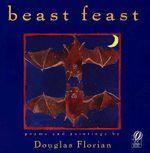 Beast Feast : Poems - Douglas Florian