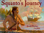 Squanto's Journey : The Story of the First Thanksgiving - Joseph Bruchac