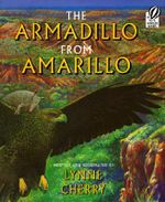 The Armadillo from Amarillo - Lynne Cherry