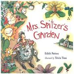 Mrs Spitzer's Garden - Edith Pattou