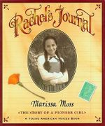 Rachel's Journal : The Story of a Pioneer Girl - MOSS MARISSA