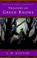 Treasure of Green Knowe - L M Boston