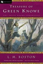 Treasure of Green Knowe - L. M. Boston