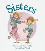 Sisters - David McPhail