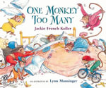 One Monkey Too Many - Jackie French Koller