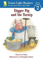 Digger Pig and the Turnip - COHEN CARON LEE